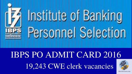 www.ibps.in IBPS PO Admit Card 2016