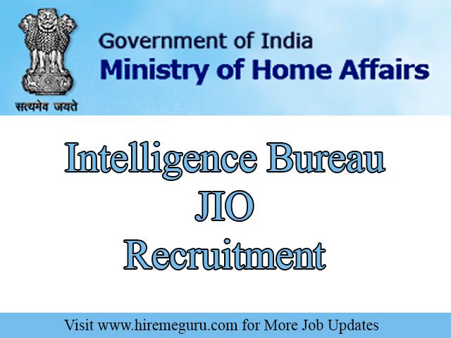 Intelligence Bureau JIO Recruitment Apply Online Through www.mha.nic.in